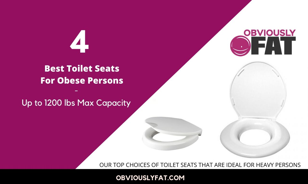 best toilet seat for heavy persons